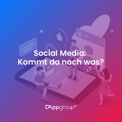 Social Media_ Kommt da noch was_